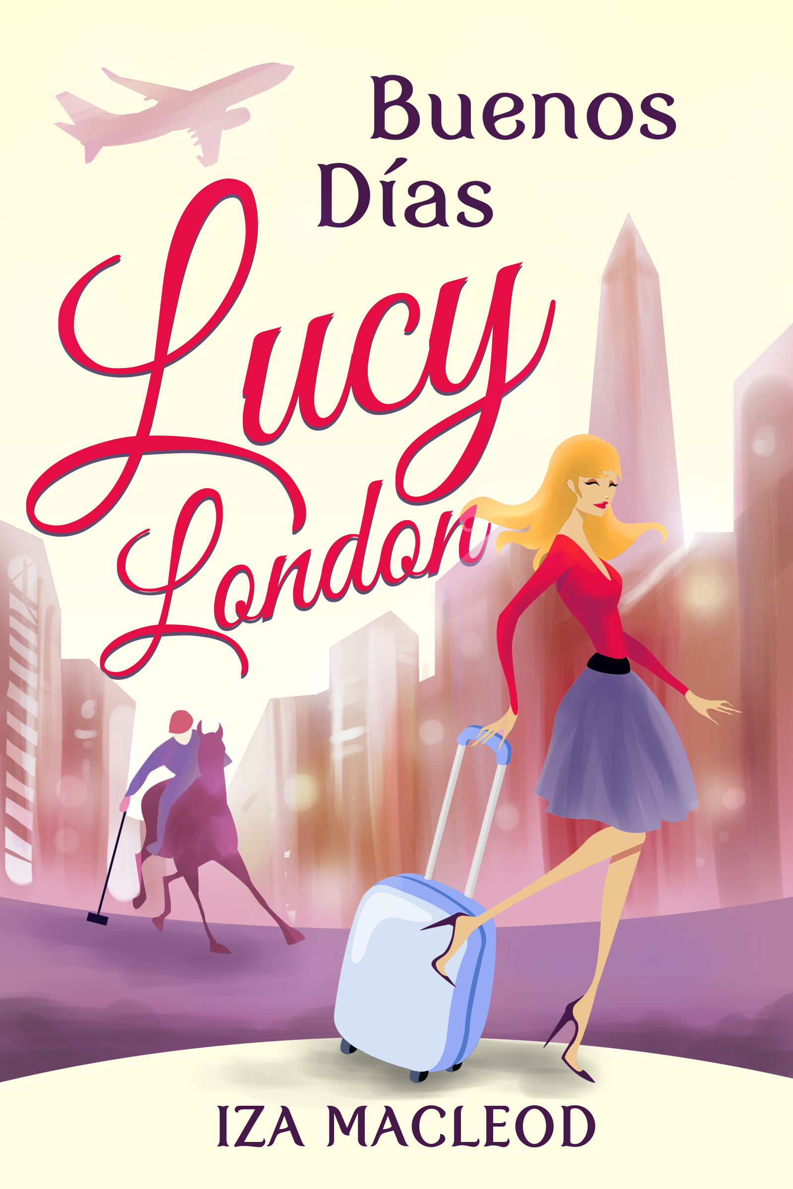 Buenos Dias Lucy London Book Cover